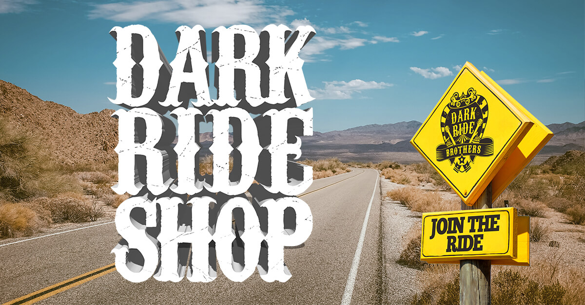 Dark Ride Brothers - Dark Ride Shop