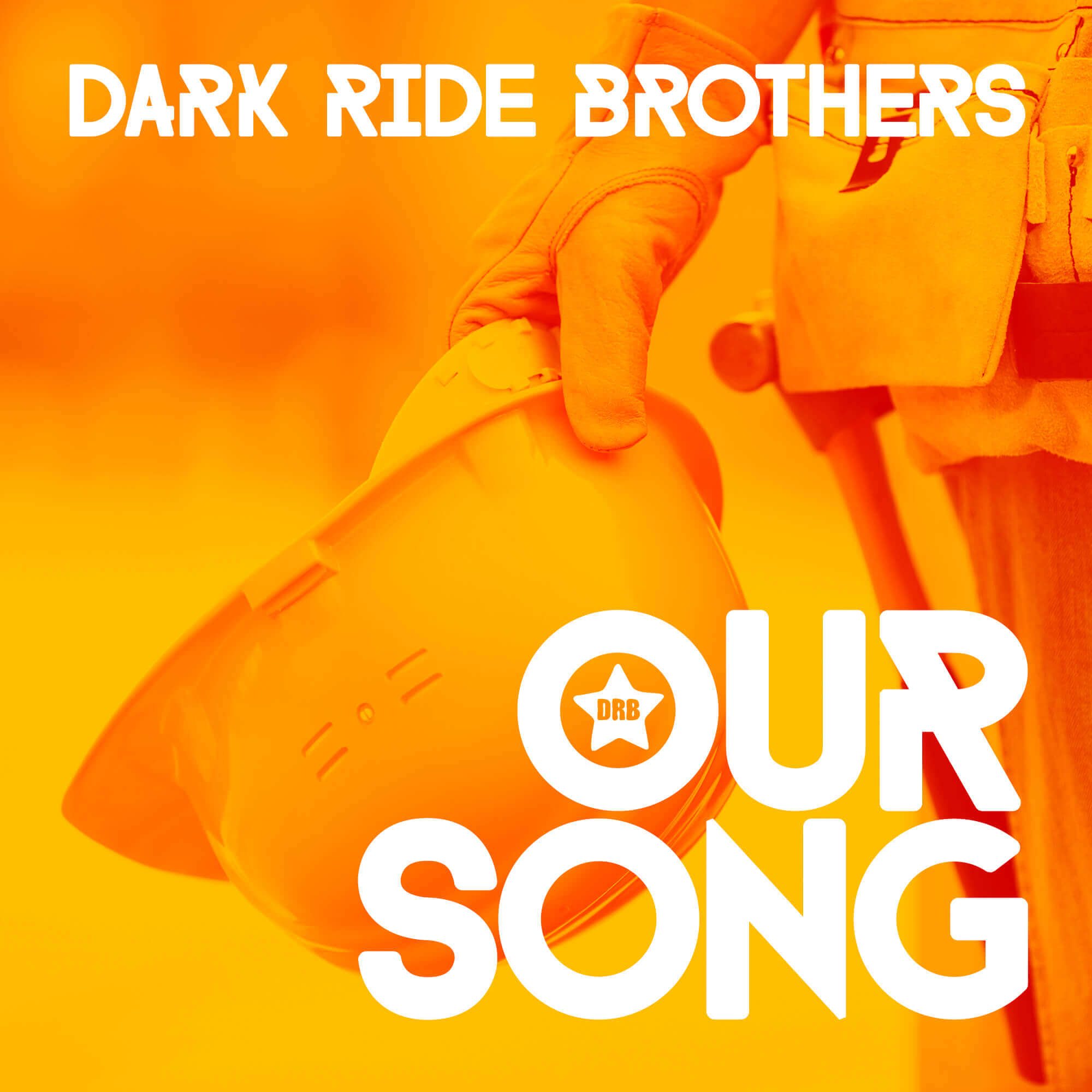 New Single By Dark Ride Brothers Our Song A Catchy Song For 2018