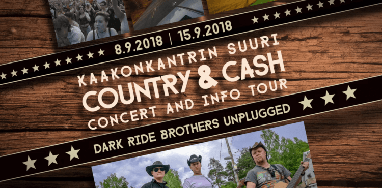 KaakonKantrin ja Dark Ride Brothersin Suuri Country And Cash Concert And Info Tour