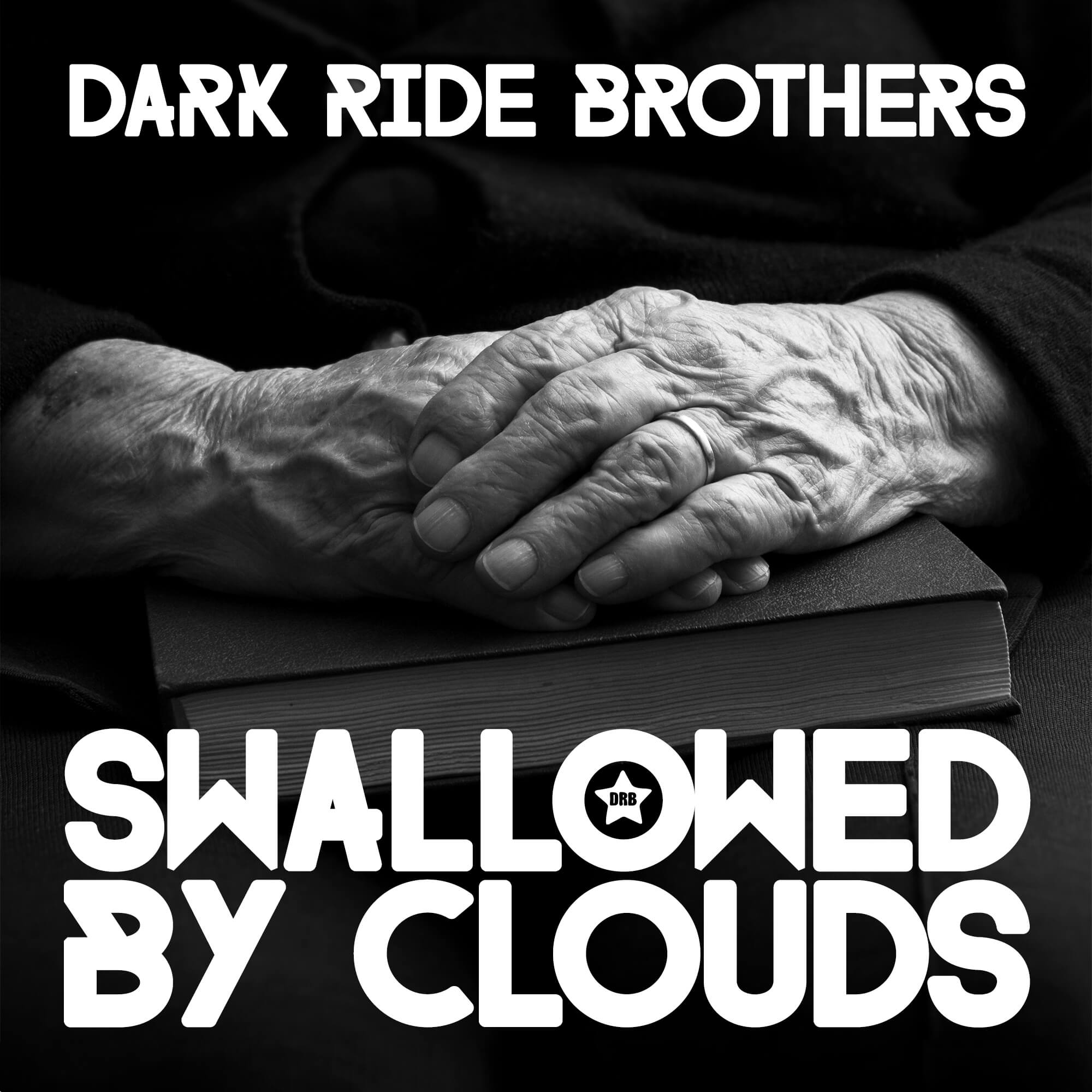 Dark Ride Brothers – Swallowed By Clouds