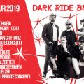 Dark Ride Brothers - Reloaded Tour 2019
