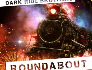 Dark Ride Brothers – Roundabout (Official Music Video)